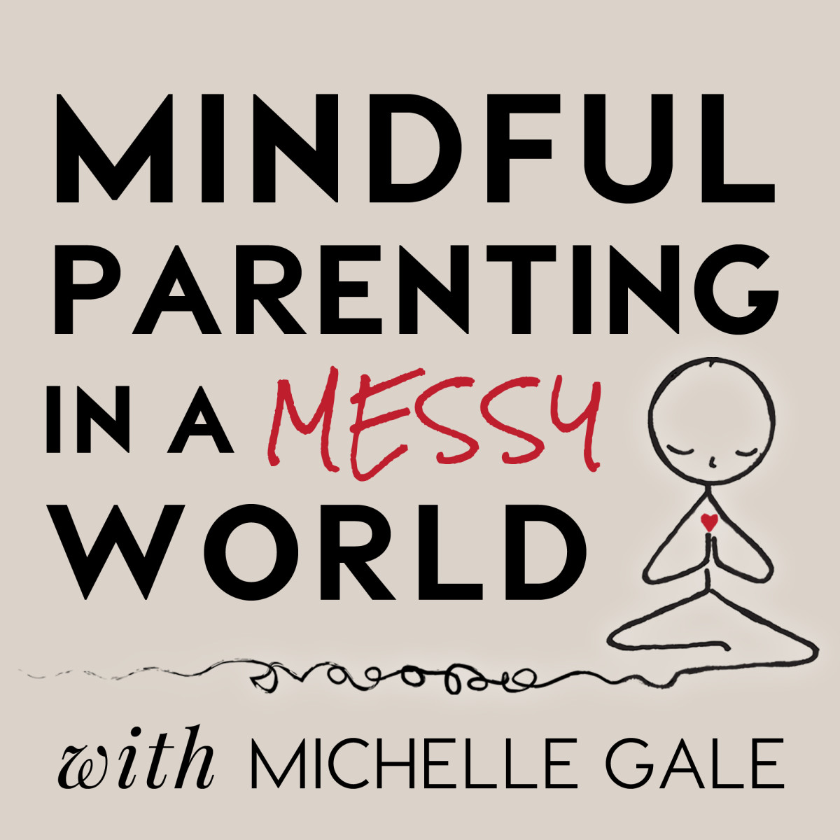 Image Credit: Mindful Parenting in a Messy World
